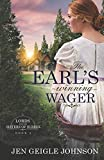 The Earl's Winning Wager: Sweet Regency Romance (Lords for the Sisters of Sussex)