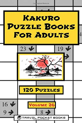 Kakuro Puzzle Books For Adults: Kakuro | Volume 26