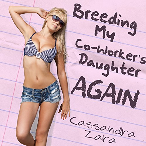 Breeding My Coworker's Daughter...Again! audiobook cover art