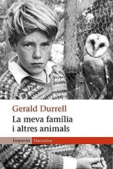 La meva família i altres animals (L'ODISSEA) (Catalan Edition) PDF EPUB Gratis descargar completo