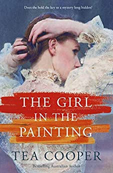 The Girl In The Painting by [Tea Cooper]