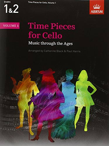 Time Pieces for Cello, Volume 1: Music through the Ages