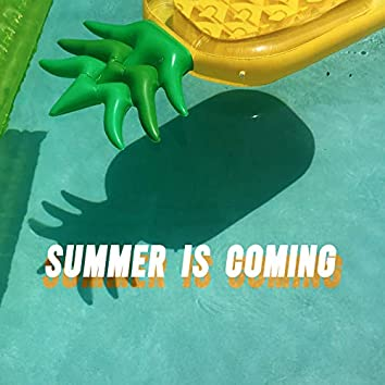 Summer is Coming – Upcoming Hits of Summer 2021