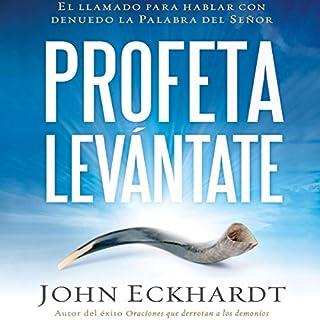 Profeta levántate [Prophet Get Up] (Narración en Castellano) audiobook cover art