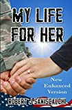 My Life For Her: Enhanced Edition