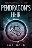 Pendragon's Heir (Pendragon Cycle Book 1)
