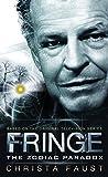 Fringe: The Zodiac Paradox (book 1) [Idioma Inglés]...
