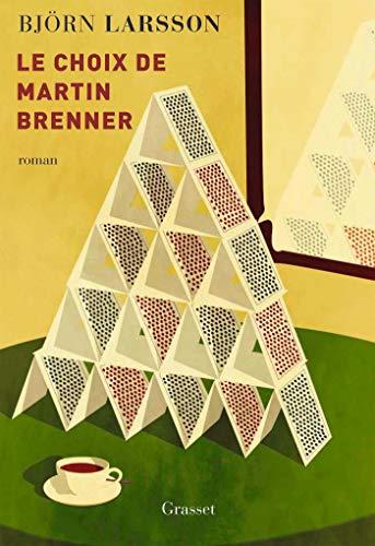 Le choix de Martin Brenner: roman
