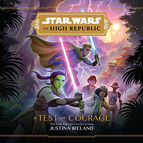 Star Wars: The High Republic: A Test of Courage cover art