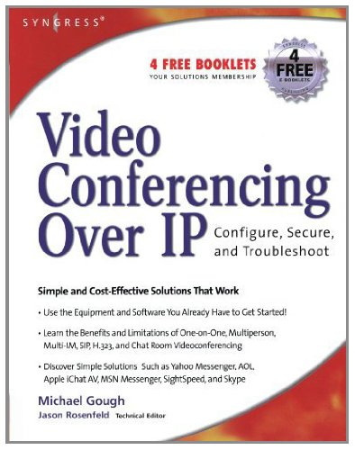 Video Conferencing over IP: Configure, Secure, and Troubleshoot (English Edition)