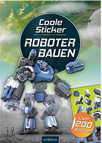 Coole Sticker - Roboter bauen: Über 200 Stickern | Stickerheft für Roboter-Fans ab 4 Jahren (Mein Stickerbuch)