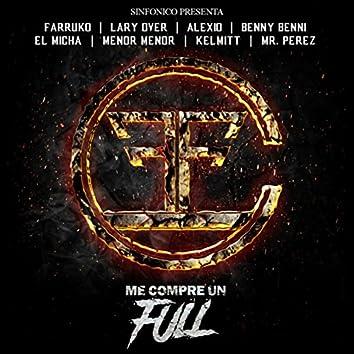 Sinfonico Presenta: Me Compre Un Full (Carbon Fiber Remix)