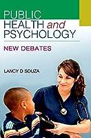 Public Health and Psychology: New Debates