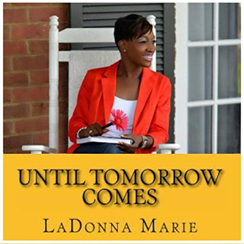 Until Tomorrow Comes audiobook cover art