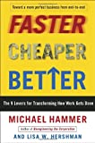 Image of Faster Cheaper Better: The 9 Levers for Transforming How Work Gets Done