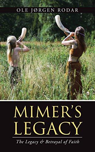 Mimer'S Legacy: The Legacy & Betrayal of Faith (English Edition)