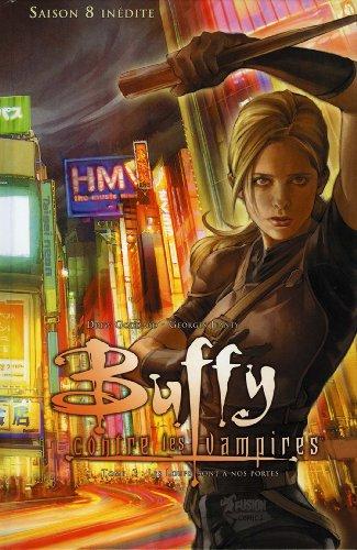 Buffy contre les vampires (Saison 8) T03 : Les loups sont à nos portes (Buffy contre les vampires Saison 8 t. 3)