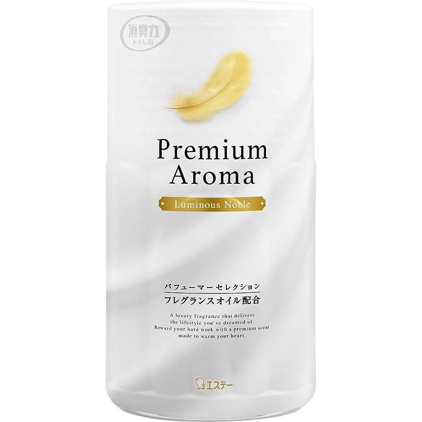 健康的恒久的笑トイレの消臭力 プレミアムアロマ Premium Aroma 消臭芳香剤 トイレ用 ルミナスノーブル 400ml