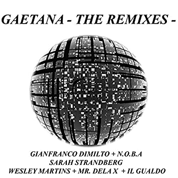 Gaetana - The Remixes -