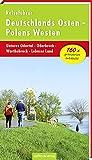 Reiseführer Deutschlands Osten - Polens Westen: Unteres Odertal - Oderbruch - Warthebruch - Lebuser Land