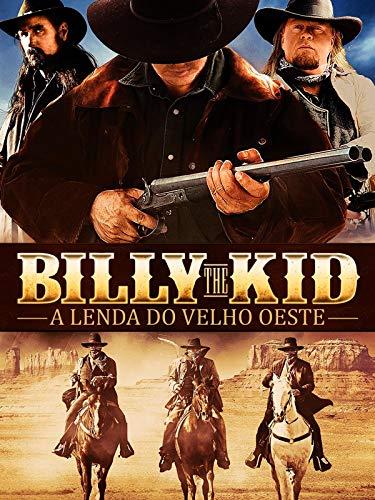 Billy The Kid - A Lenda do Velho Oeste