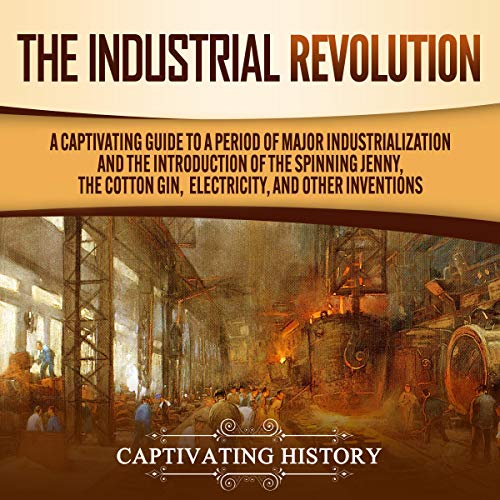 The Industrial Revolution  By  cover art
