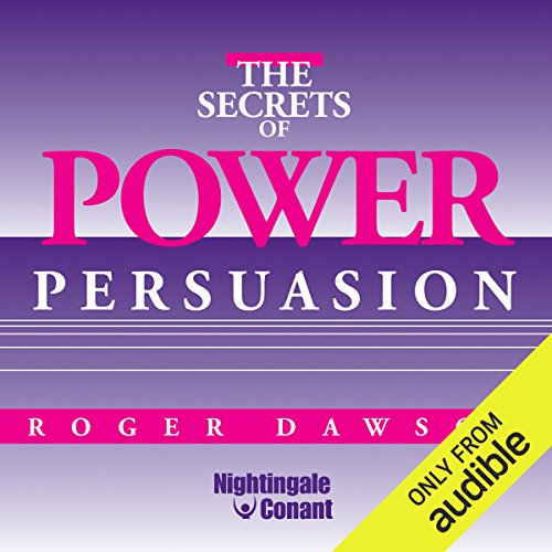 The Secrets of Power Persuasion                   Written by:                                                                                                                                 Roger Dawson                               Narrated by:                                                                                                                                 Roger Dawson                      Length: 5 hrs and 55 mins     Not rated yet     Overall 0.0