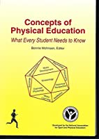 Concepts and Principles of Physical Education: What Every Student Needs to Know
