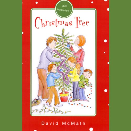 The Happiest Christmas Tree audiobook cover art