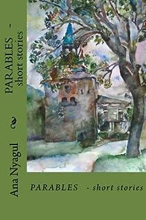 PARABLES - short stories: PARABLES - short stories