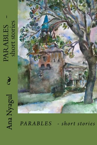 Book: PARABLES - short stories by Ana Nyagul