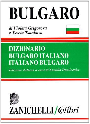 Bulgaro. Dizionario bulgaro-italiano, italiano-bulgaro