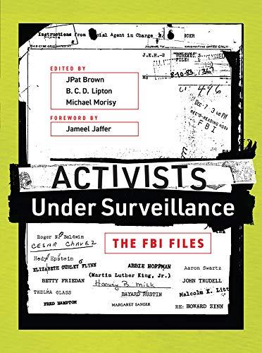 Image of Activists Under Surveillance: The FBI Files (The MIT Press)