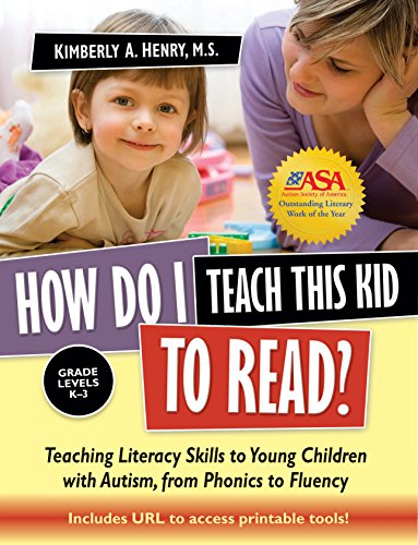 How Do I Teach This Kid to Read?: Teaching Literacy Skills to Young Children with Autism, from Phoni