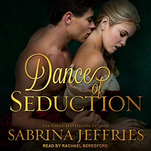 Dance of Seduction: Swanlea Spinsters, Book 4