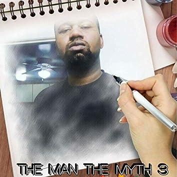 The Man The Myth 3