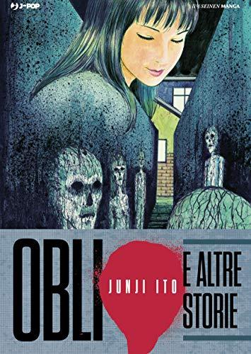 Oblio e altre storie - Junji Ito Collection