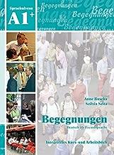 Begegnungen: Kurs- und Arbeitsbuch A1+ mit 2 CDs