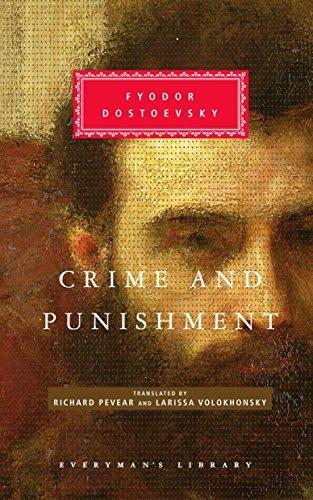 Crime and Punishment: Pevear & Volokhonsky Translation (Everyman's Library Classics Series)