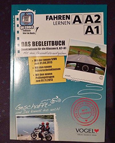 Fahren Lernen A. Lehrbuch. Zusatzwissen für die Klassen A, A1 und M
