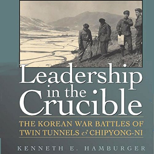 Leadership in the Crucible audiobook cover art