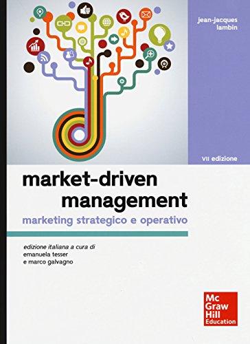 Market-driven management. Marketing strategico e operativo
