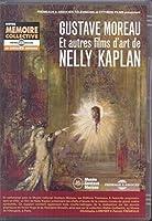 Gustave Moreau Et Autres Films Dart De Nelly [DVD]