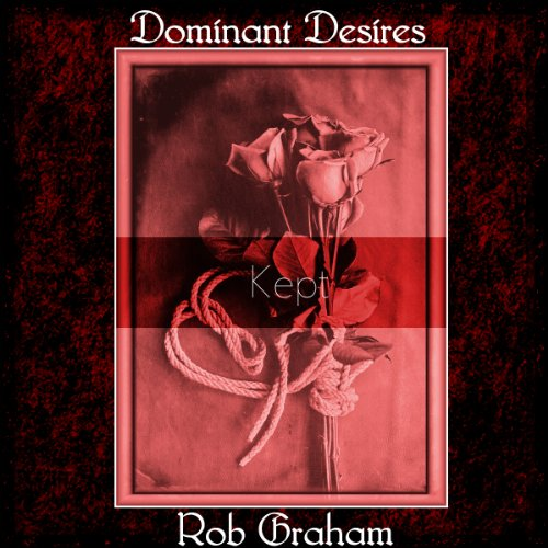 Dominant Desires: Kept audiobook cover art