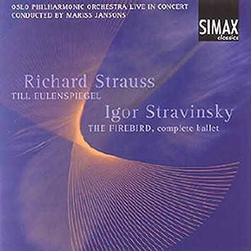 R. Strauss: Tilleulenspiegel; Igor Stravinsky: The Firebird