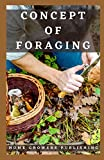 Concept of Foraging: Introduction into the world of wild edible plants