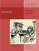 Rigoletto: Study Score (Works of Giuseppe Verdi, Series I: Operas)