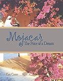 Mojacar: The Price of a Dream (English Edition)