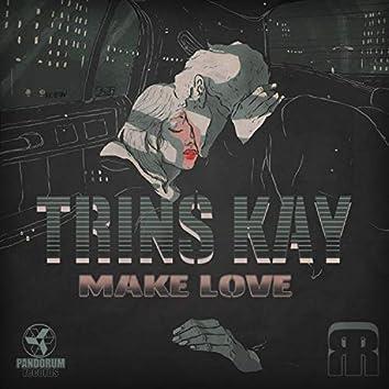 Make Love (feat. TREMPID)