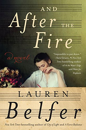 Image of And After the Fire: A Novel